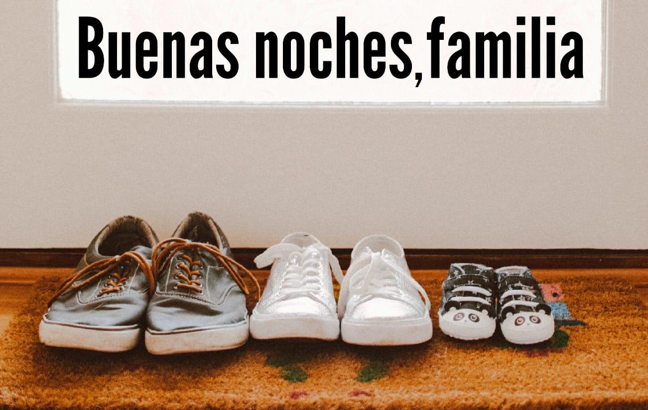 Buenas noches, familia